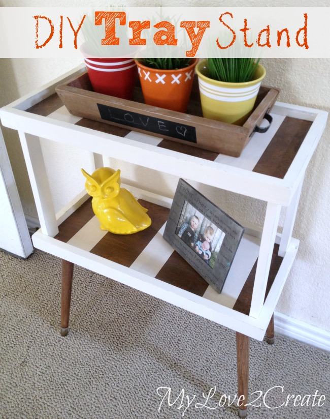 MyLove2Create, DIY Tray Stand