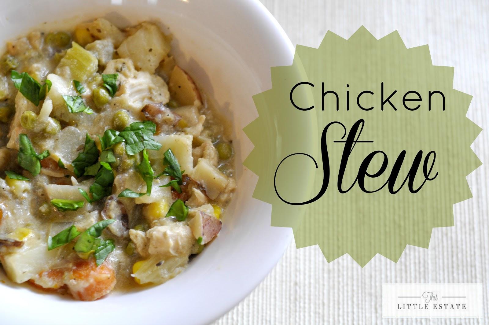 This Little Estate: Slow Cooker Chicken Stew