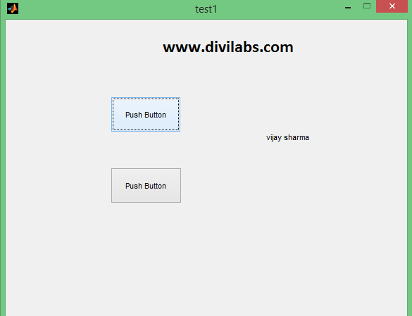 GUI Designed in MATLAB with 2 Buttons & a Static Text Box to Display the Output