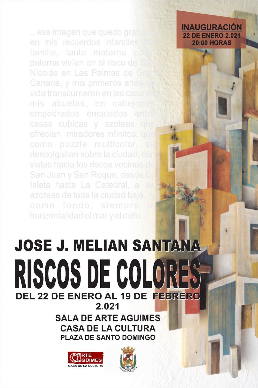 """""""Riscos de Colores"""", de José J. Melián Santana, en la Sala de Arte Agüimes"""
