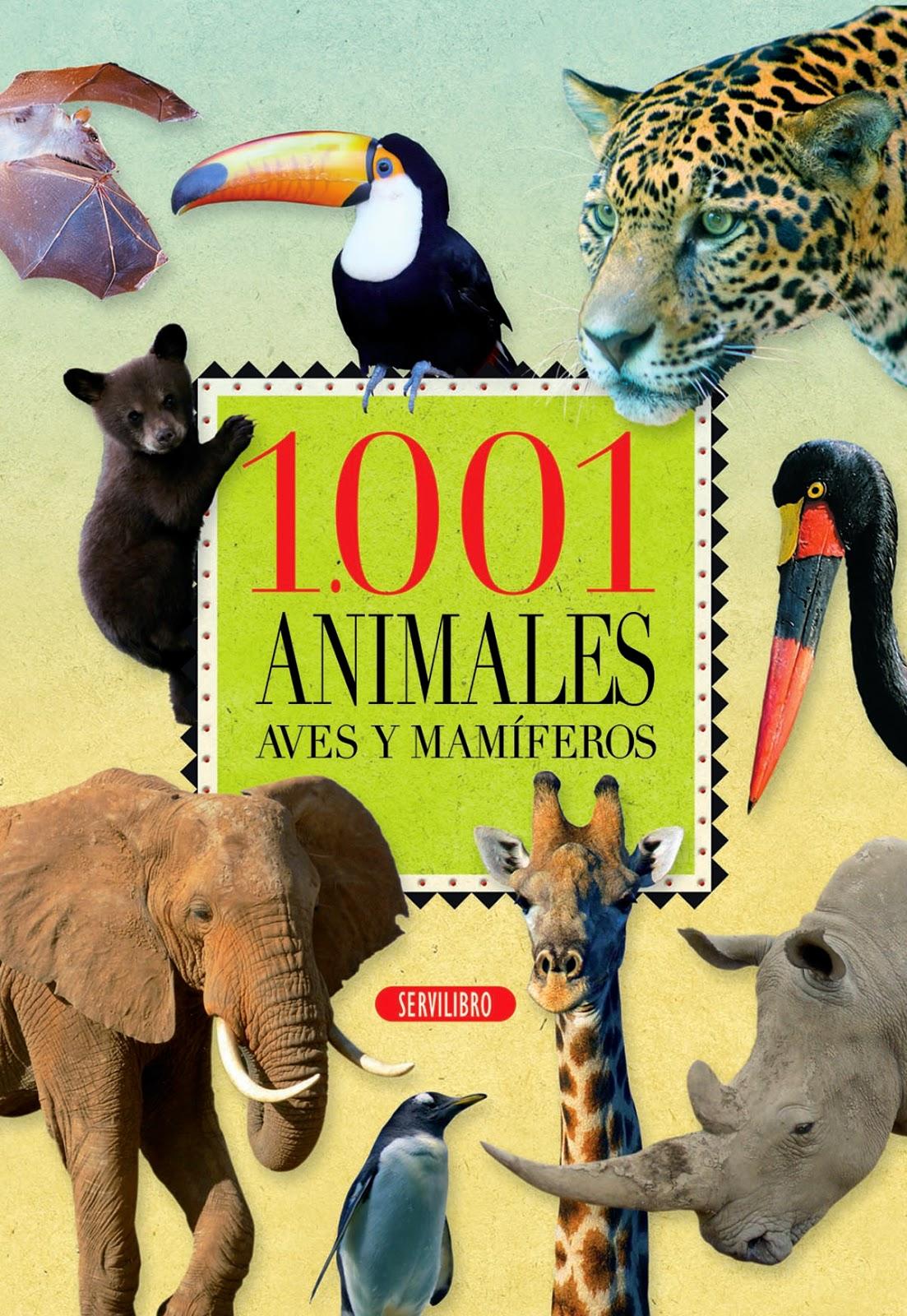 1001 ANIMALES. AVES Y MAMÍFEROS