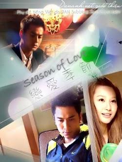 Luyến Ái Quý Tiết - Season Of Love (2013) Poster