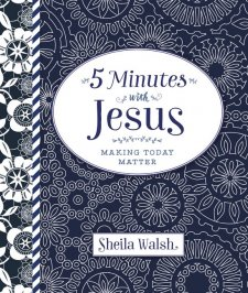 5 Minutes with Jesus by: Sheila Walsh (Book Review)