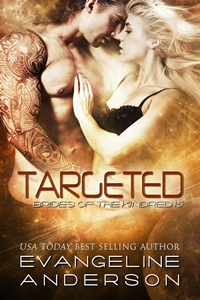 Targeted - Brides of the Kindred (Evangeline Anderson)