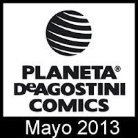 Planeta DeAgostini Cómics: Novedades Mayo 2013
