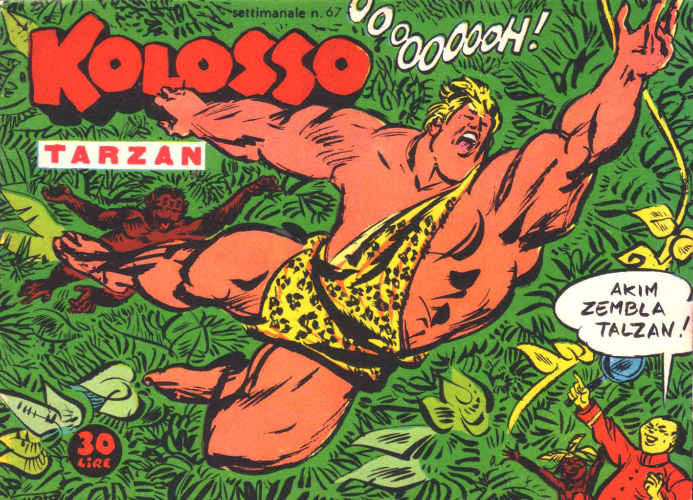 Kolosso in versione Tarzan