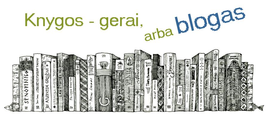 Knygos - gerai, arba blogas