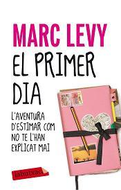 MARC LEVY, El primer dia, Columna, 2009.
