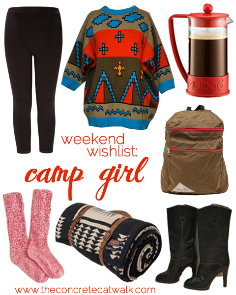 theconcretecatwalk.com : weekend wishlist: camp girl