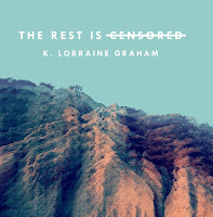 Cover of The Rest Is Censored by K. Lorraine Graham