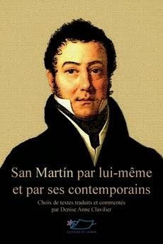 SAN MARTIN par lui-même et par ses contemporains (Jasmin)