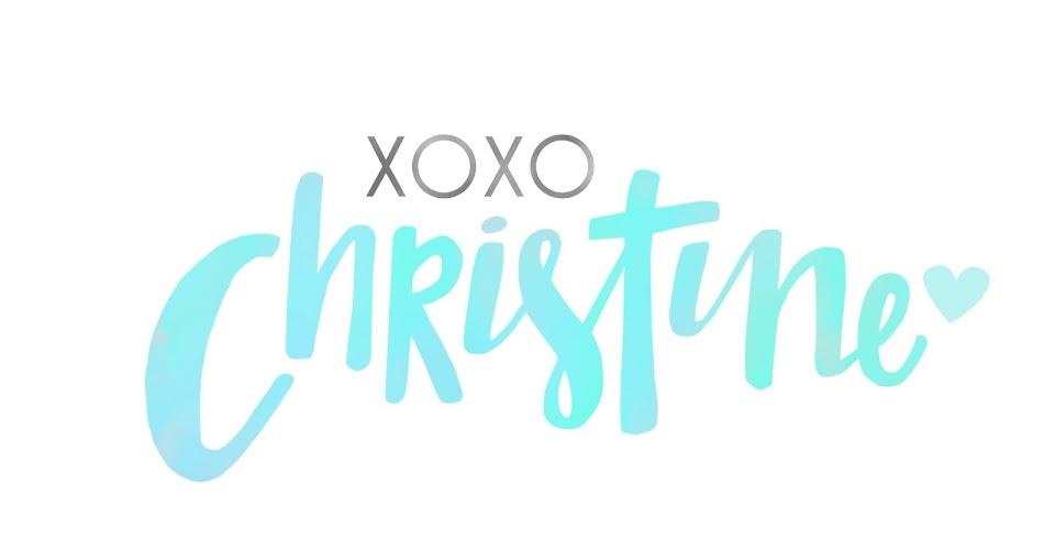xoxo christine