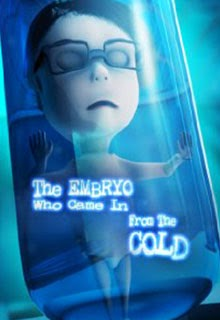 The Embryo Who Came in from the Cold Teaser Poster 2014