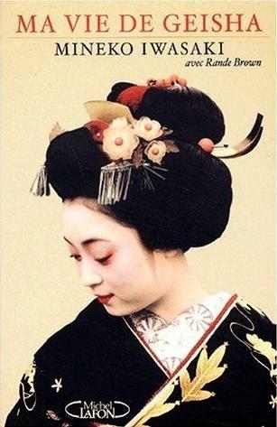 Geisha de Mineko Iwasaki