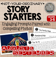 https://www.teacherspayteachers.com/Product/Story-Starters-AUGUSTSEPTEMBER-Not-Your-Ordinary-Writing-Prompts-1932298