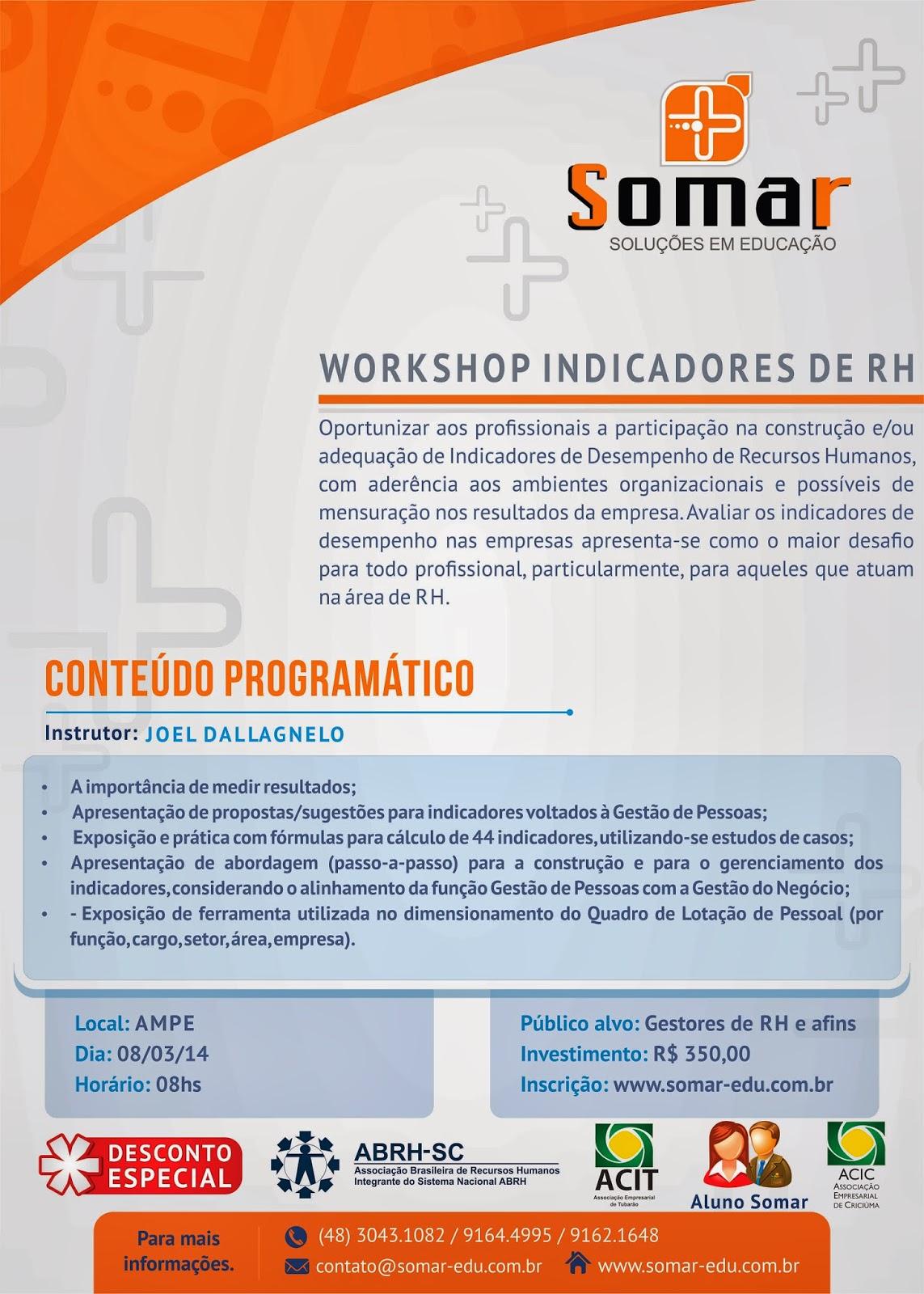 http://somar-edu.com.br/detalhe_curso/29/WORKSHOP---INDICADORES-DE-RH.html
