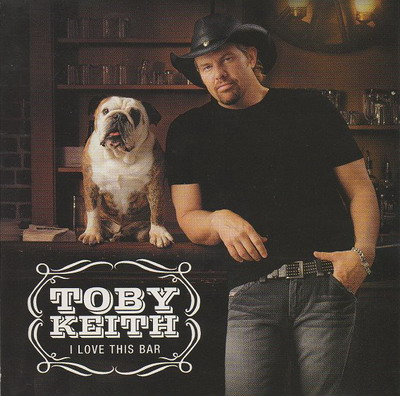 Toby_Keith_-_I_Love_This_Bar.jpg