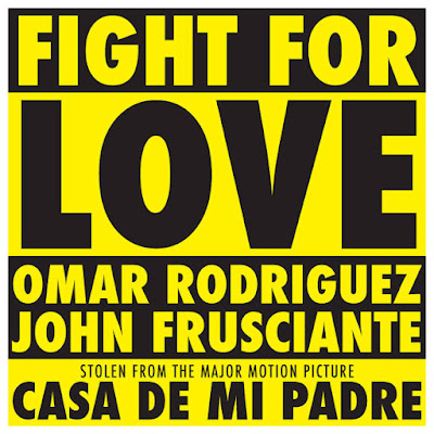 "JOHN FRUSCIANTE ""Fight for Love"""