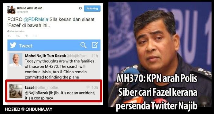 MH370: KPN arah Polis Siber cari Fazel kerana persenda twitter Najib