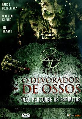 Baixar Filme O Devorador de Ossos (Dual Audio) Gratis terror o d 2007