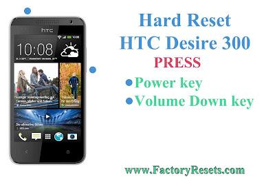 Hard Reset HTC Desire 300