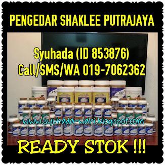 SAYA ADALAH PENGEDAR SHAKLEE PUTRAJAYA, BANGI, KAJANG DAN SELURUH MALAYSIA-SENTIASA ADA READY STOK