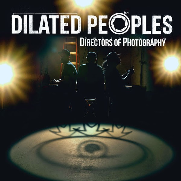 Dilated Peoples - Directors of Photography (Bonus Track Version) Cover