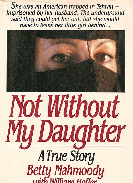 Not without my daughter movie summary