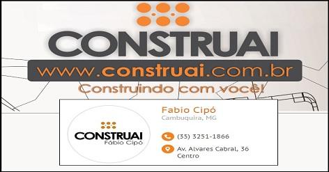 CONSTRUAI - FÁBIO CIPÓ - CAMBUQUIRA