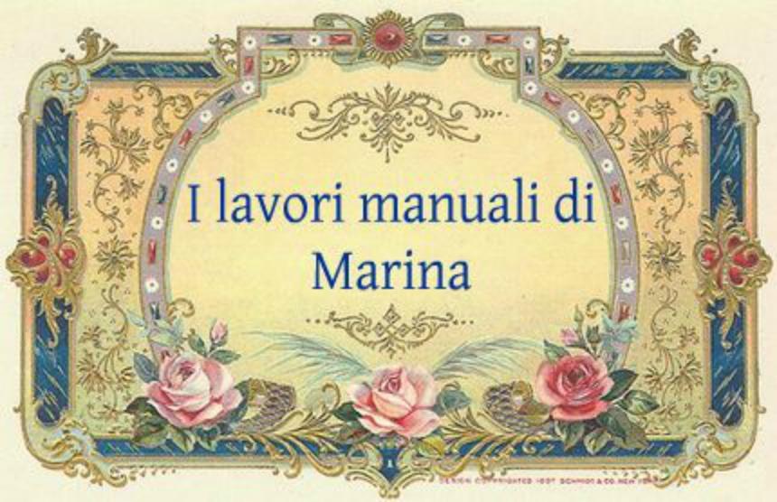 I lavori manuali di Marina