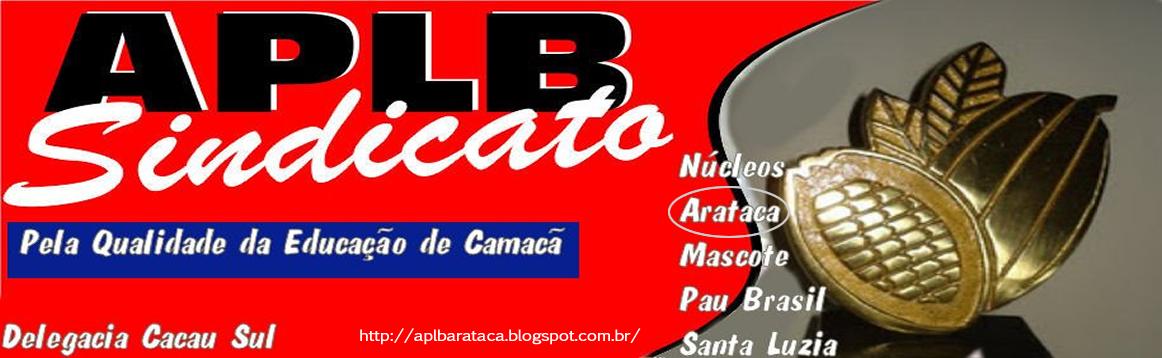 APLB Sindicato - Núcleo de Arataca