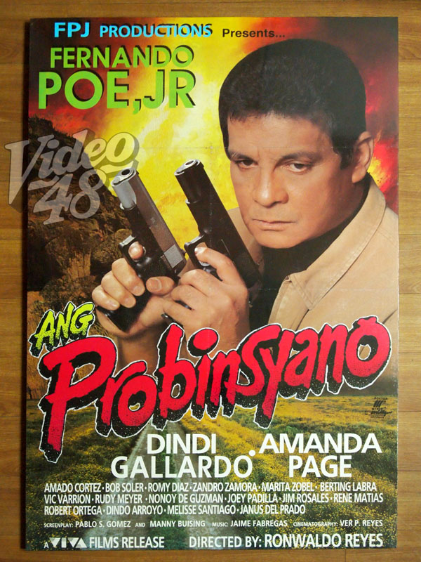 "FPJ ORIGINAL THEATRICAL MOVIE POSTERS # 11: ""ANG PROBINSYANO"" (1996)"