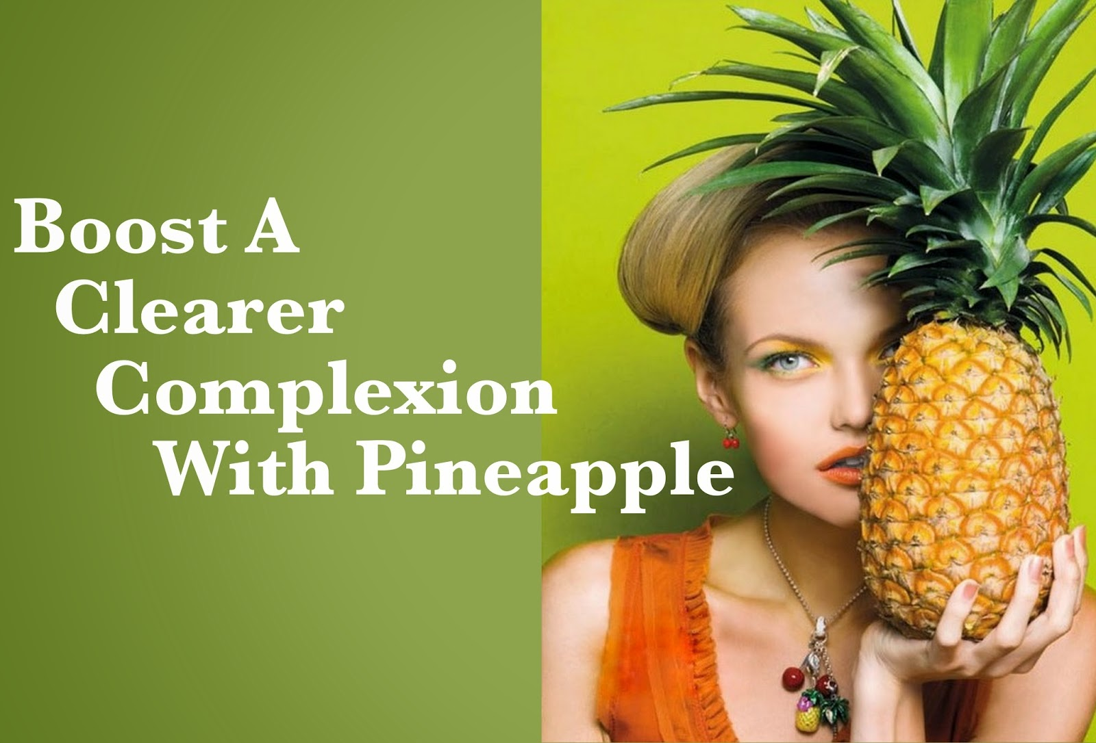 Skin Benefits Of Pineapple