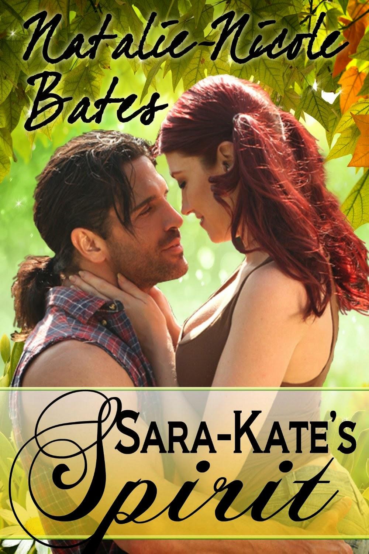 Sara-Kate's Spirit by Natalie-Nicole Bates (PNR)