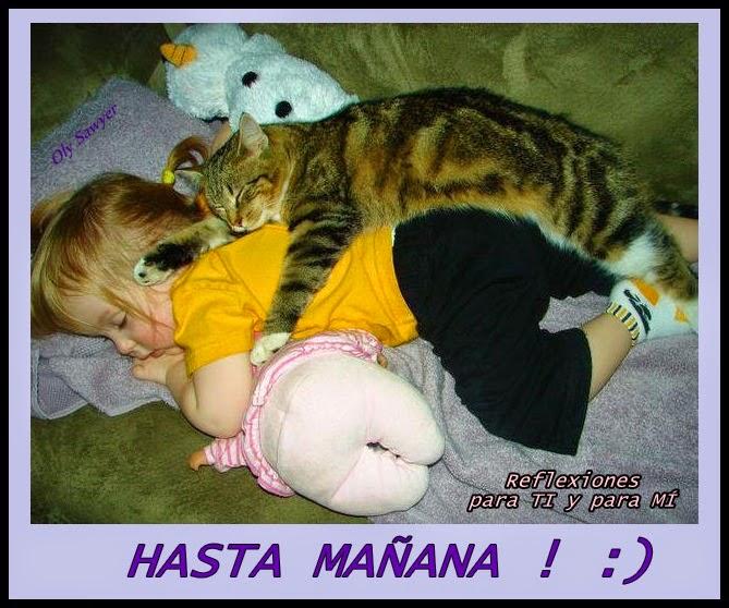 HASTA MAÑANA!  :)