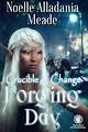 10-12-15 Forging Day: Crucible of Change, Bk. 1