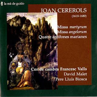 "Joan Cererols – Cererols: Missa ""Martyrum"", Tiento sobre el Pange lingua, Regina cæli, Alma redempotoris mater, etc."