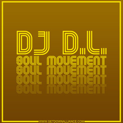 DJ DL - Soul Movement