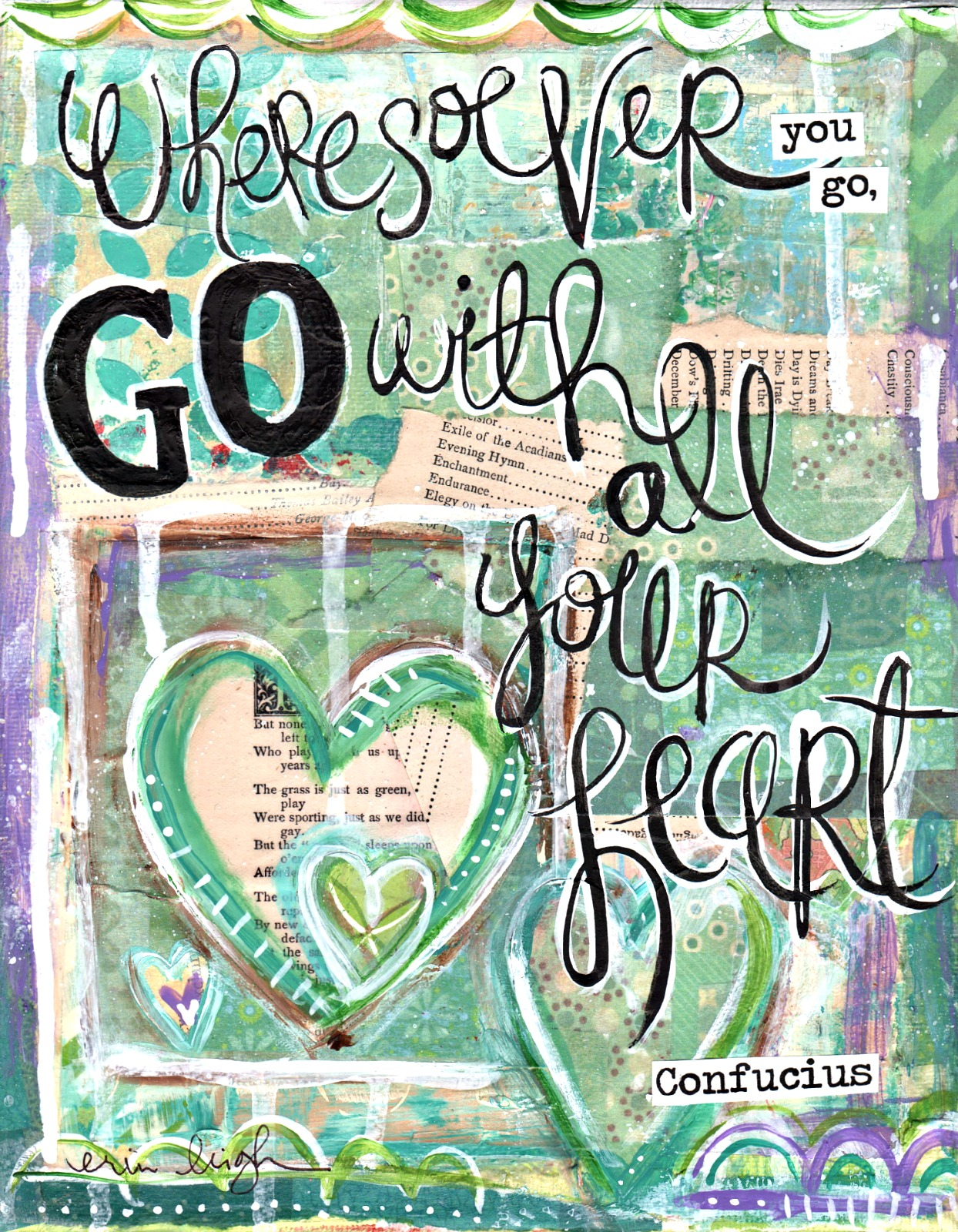 Art by Erin Leigh: Go with all your heart! More Inspirational ...