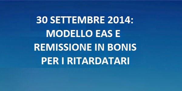 Immagine Modello EAS: remissione in bonis per i ritardatari entro il 30 settembre 2014