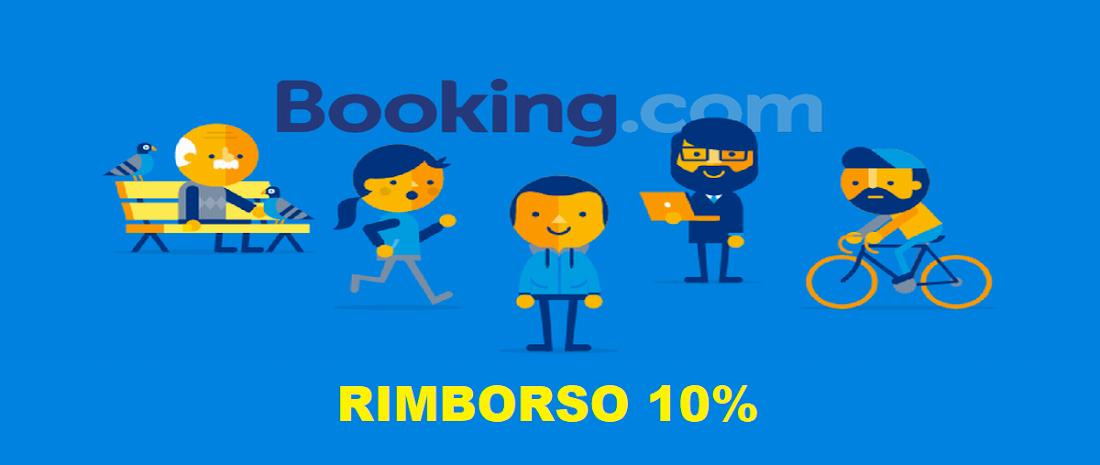 BOOKING: RIMBORSO 10% DOPO UN SOGGIORNO DI QUA