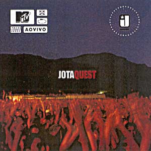 Jota Quest - MTV Ao Vivo