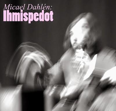 Micael Dahlén: Ihmispedot