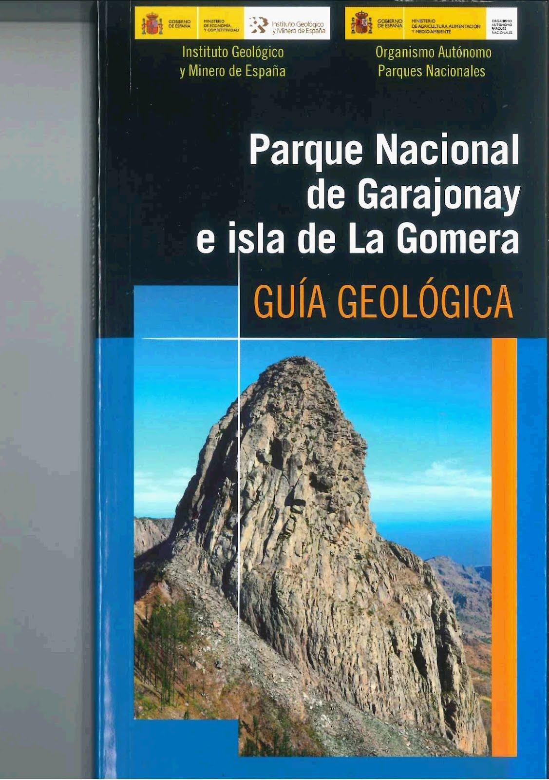 Publican la Guía Geológica del Parque Nacional de Garajonay e Isla ...