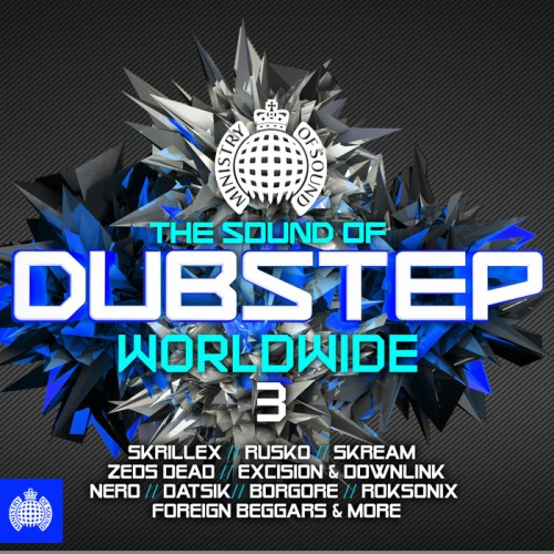 The Sound of Dubstep - Worldwide 3
