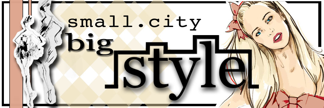 small.city-big.style