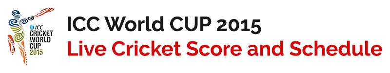 ICC Cricket World Cup 2015 : Live Scores