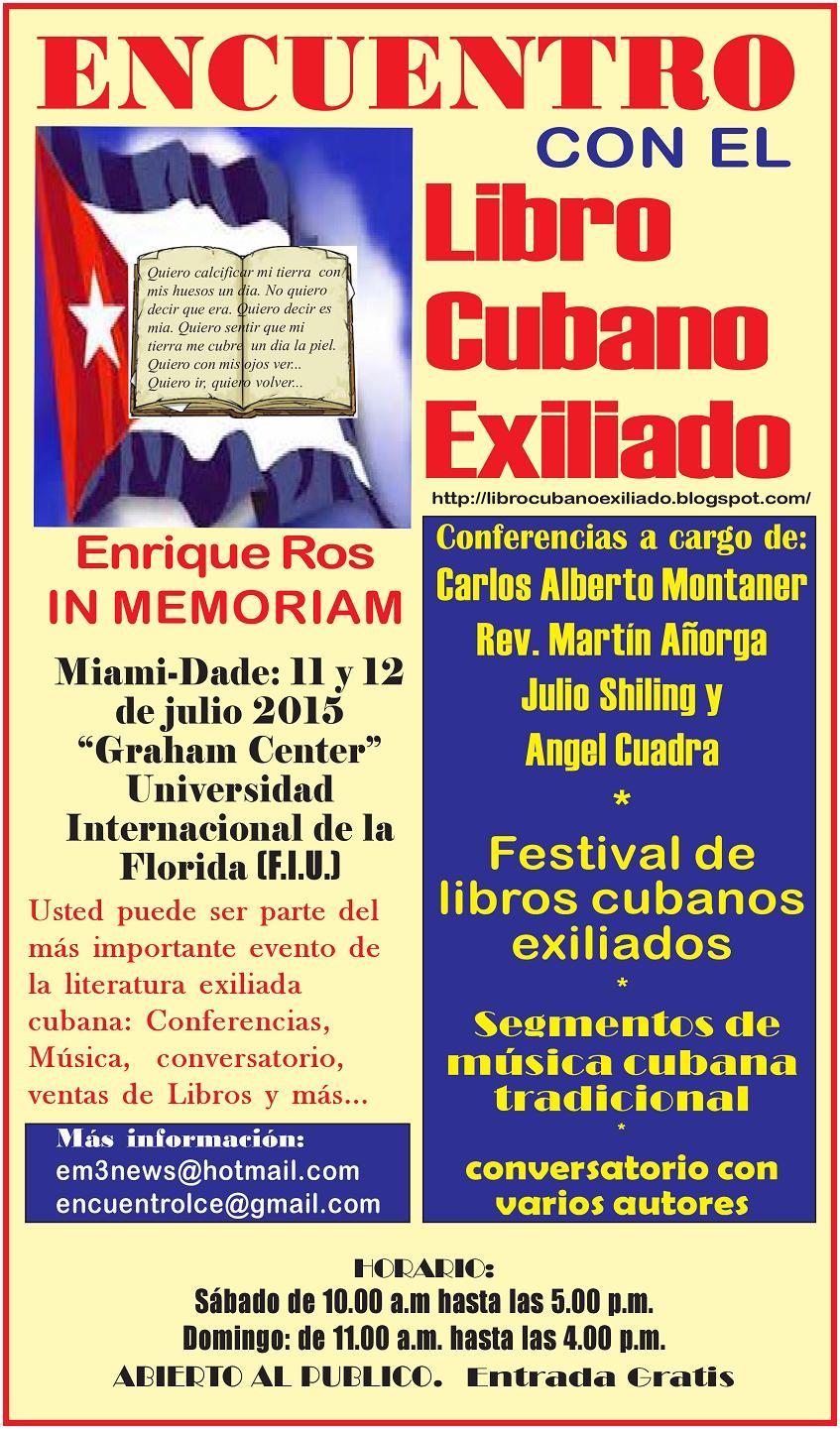 Encuentro con el Libro Cubano Exiliado ENRIQUE ROS IN MEMORIAM