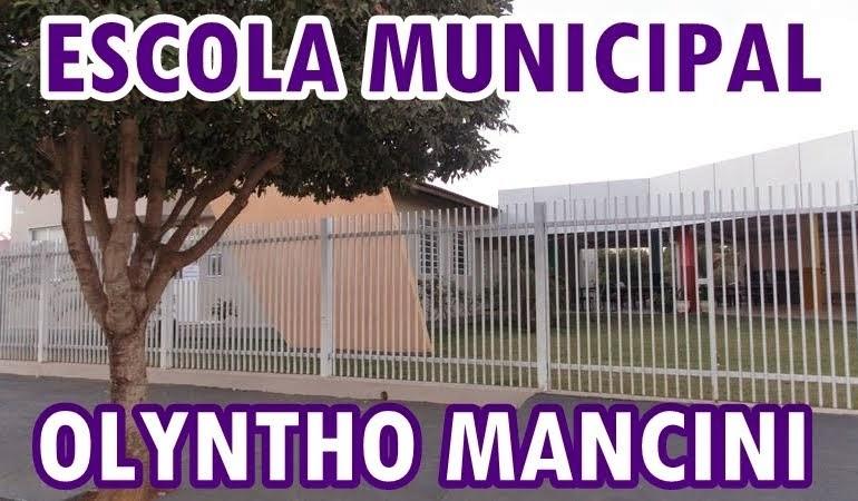 ESCOLA MUNICIPAL OLYNTHO MANCINI