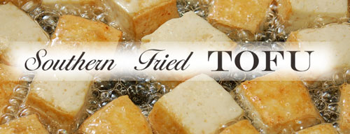 Southern Fried Tofu